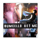 bumcello-get-me-double-album-live-2003